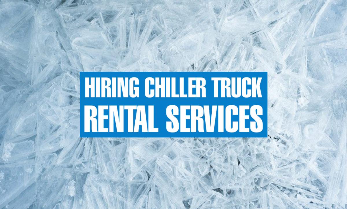chiller truck rental services